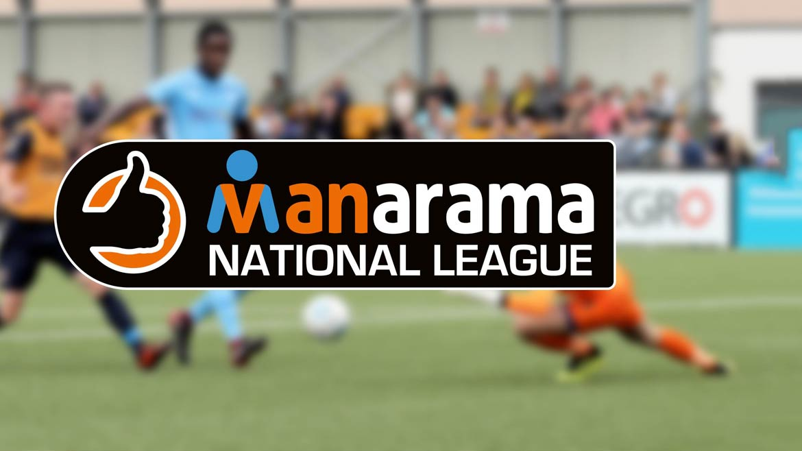 It's the MANarama National League…