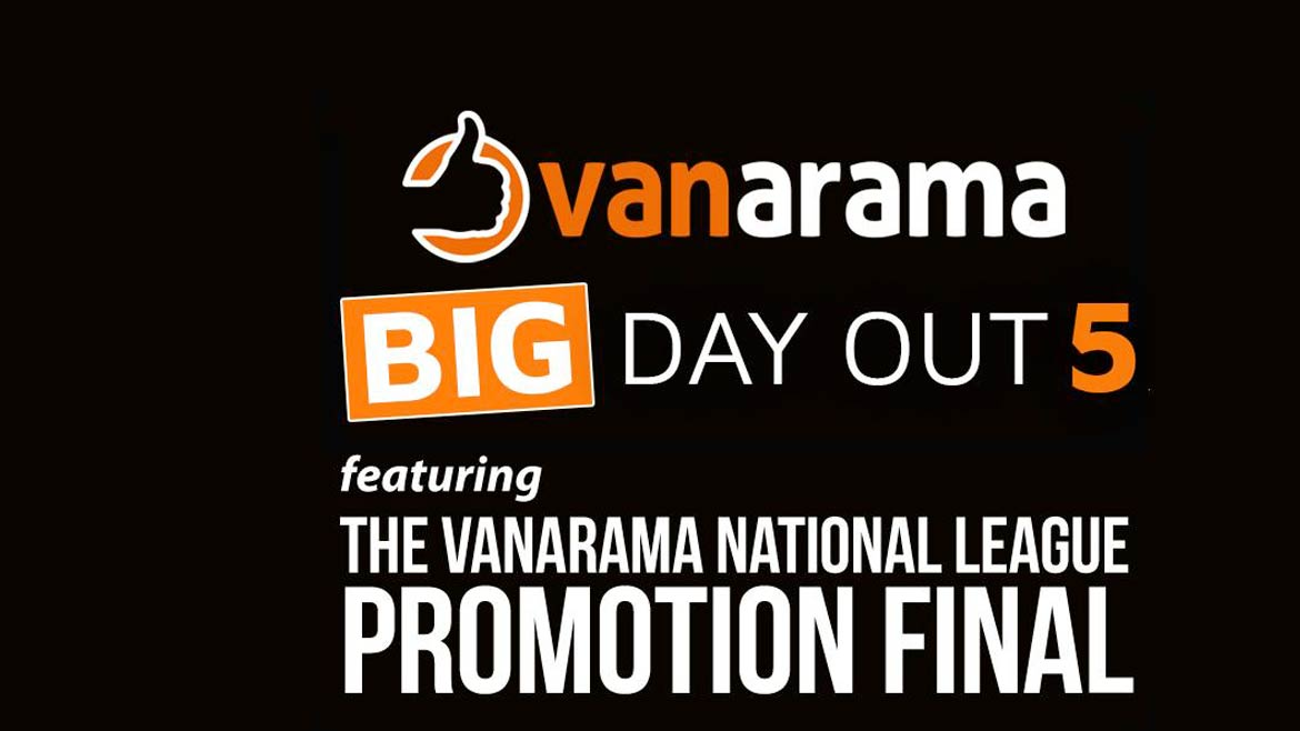 Vanarama National League Promotion Final: Early Bird Offer
